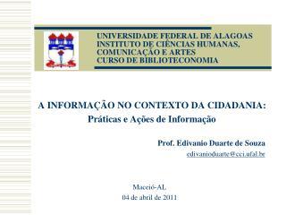 A INFORMAÇÃO NO CONTEXTO DA CIDADANIA: Práticas e Ações de Informação