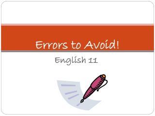 Errors to Avoid!