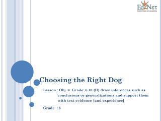 Choosing the Right Dog