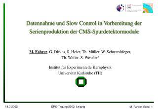 Datennahme und Slow Control in Vorbereitung der Serienproduktion der CMS-Spurdetektormodule