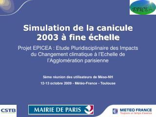 Simulation de la canicule 2003 à fine échelle