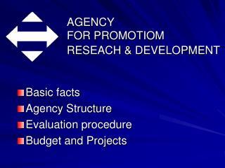 AGENCY  FOR PROMOTIOM RESEACH & DEVELOPMENT