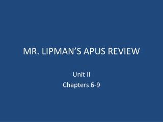 MR. LIPMAN'S APUS REVIEW