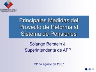 Principales Medidas del Proyecto de Reforma al Sistema de Pensiones
