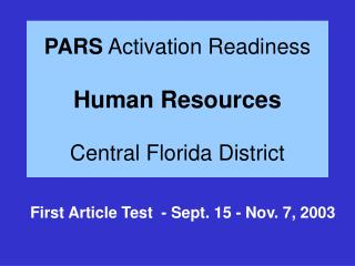 PARS  Activation Readiness  Human Resources Central Florida District