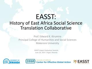 EASST Impact Evaluation Summit June 18, 2014 | Kigali, Rwanda