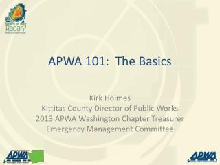 APWA 101:  The Basics