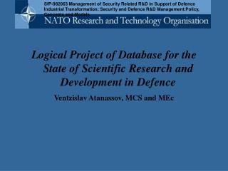 Logical Project of Database for the State of Scientific Research and Development in Defence