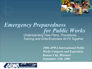 Emergency Preparedness                             for Public Works