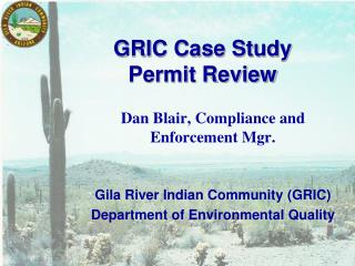 GRIC Case Study Permit Review