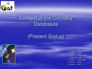 Content of the Corotsky Databases (Present Status)