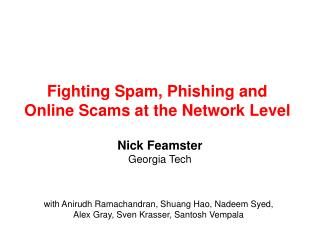 Fighting Spam, Phishing and Online Scams at the Network Level