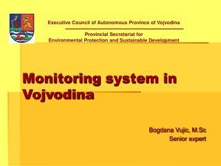 Monitoring system in Vojvodina