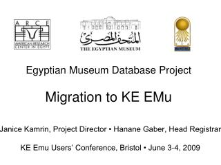 Egyptian Museum Database Project Migration to KE EMu