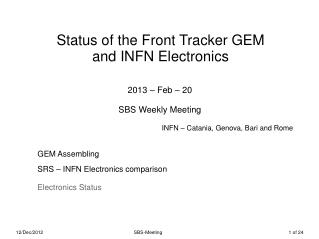 Status of the Front Tracker GEM and INFN Electronics