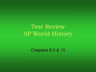 Test Review AP World History