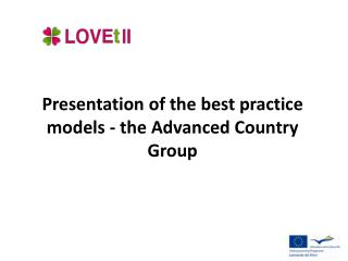 Presentation  of the best practice models - the Advanced Country Group