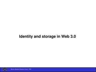 Identity and storage in Web 3.0