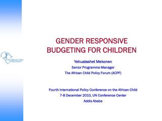 GENDER RESPONSIVE  BUDGETING FOR CHILDREN