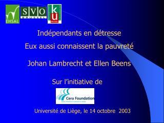Ind pendants en d tresse Eux aussi connaissent la pauvret   Johan Lambrecht et Ellen Beens