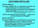 DISTURBI BIPOLARI