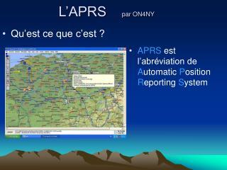 L'APRS     par ON4NY