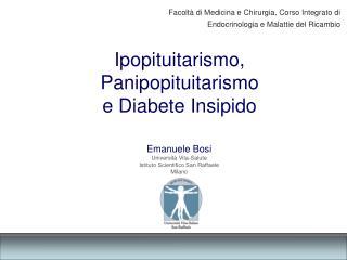 Emanuele Bosi Universit  Vita-Salute Istituto Scientifico San Raffaele Milano