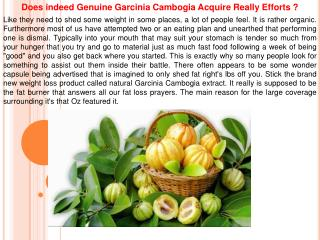 Does indeed Genuine Garcinia Cambogia Acquire Really Efforts