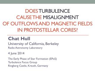Chat Hull University of California,  Berkeley Radio Astronomy Laboratory 4  June 2014