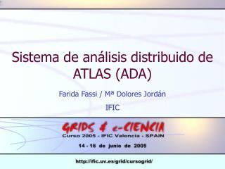 Sistema de análisis distribuido de ATLAS (ADA)