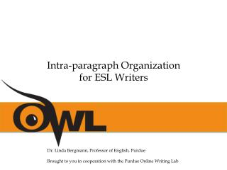Intra-paragraph Organization for ESL Writers