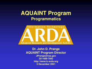 AQUAINT Program Programmatics