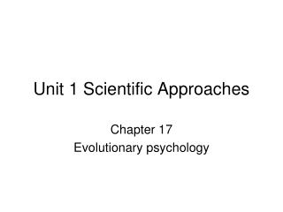 Unit 1 Scientific Approaches