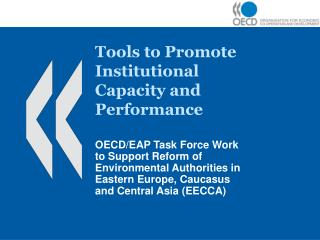 Tools to Promote Institutional  Capacity and Performance