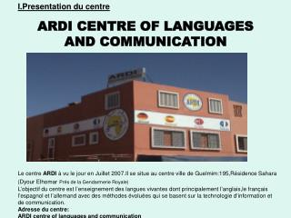 ARDI CENTRE OF LANGUAGES AND COMMUNICATION