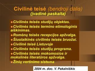 Civilinė teisė (bendroji dalis) (įvadinė paskaita)