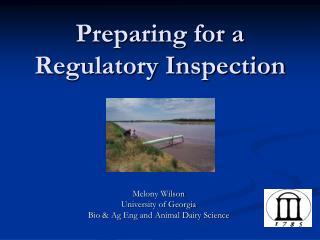 Preparing for a Regulatory Inspection