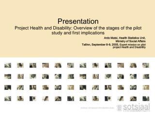 Ardo Matsi , Health Statistics Unit,  Ministry of Social Affairs