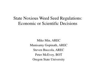 State Noxious Weed Seed Regulations: Economic or Scientific Decisions