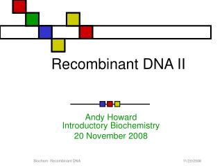Recombinant DNA II
