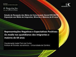 Representações Negativas e Expectativas Positivas:
