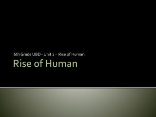 Rise of Human