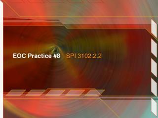 EOC Practice #8