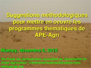 Suggestions méthodologiques pour mettre en oeuvre les programmes thématiques de APE-Agri