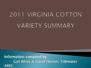 2011 VIRGINIA COTTON VARIETY SUMMARY