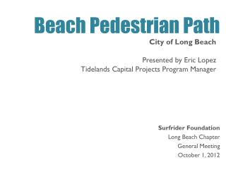 Surfrider  Foundation  Long Beach Chapter  General Meeting October 1, 2012