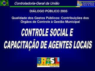 CONTROLE SOCIAL E  CAPACITAÇÃO DE AGENTES LOCAIS