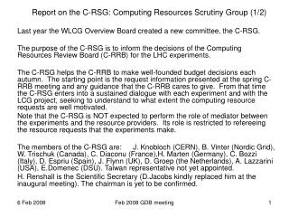 Report on the C-RSG: Computing Resources Scrutiny Group (1/2)