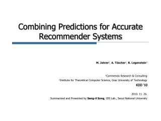 Combining Predictions for Accurate  Recommender Systems