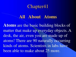 Chapter41 All   About   Atoms